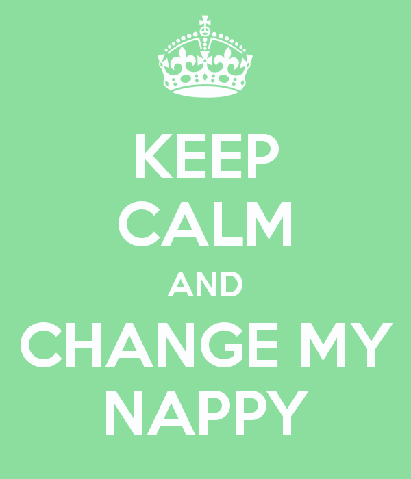 keep-calm-and-change-my-nappy